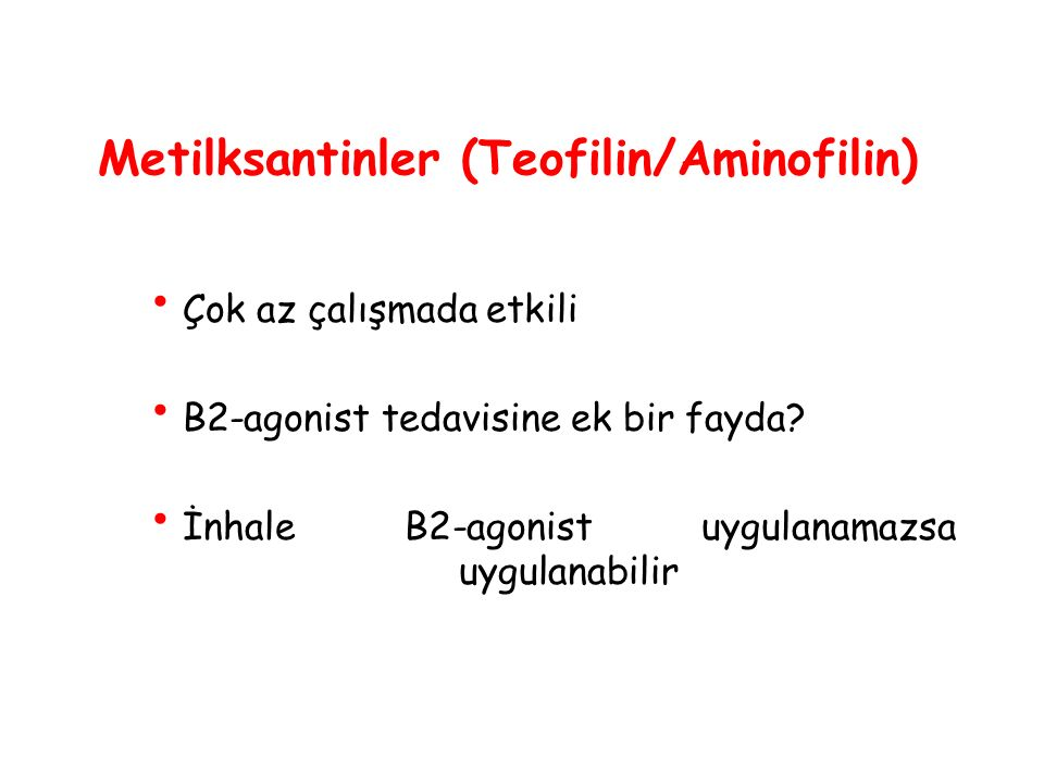 Metilksantinler (Teofilin/Aminofilin)
