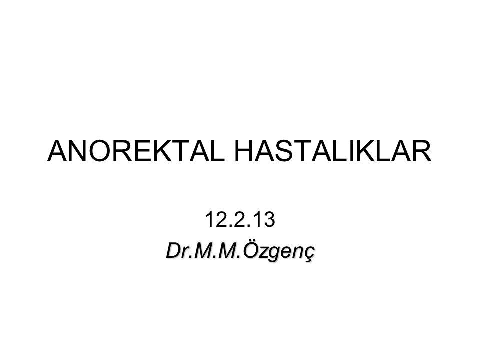 ANOREKTAL HASTALIKLAR