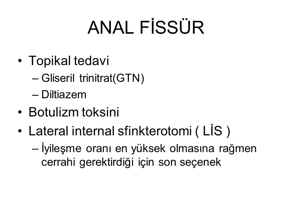 ANAL FİSSÜR Topikal tedavi Botulizm toksini