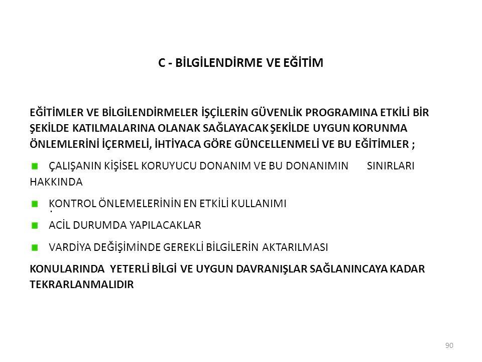 C - BİLGİLENDİRME VE EĞİTİM