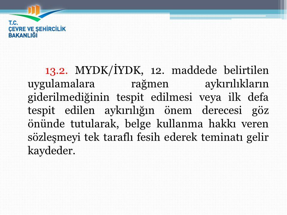 13.2. MYDK/İYDK, 12.