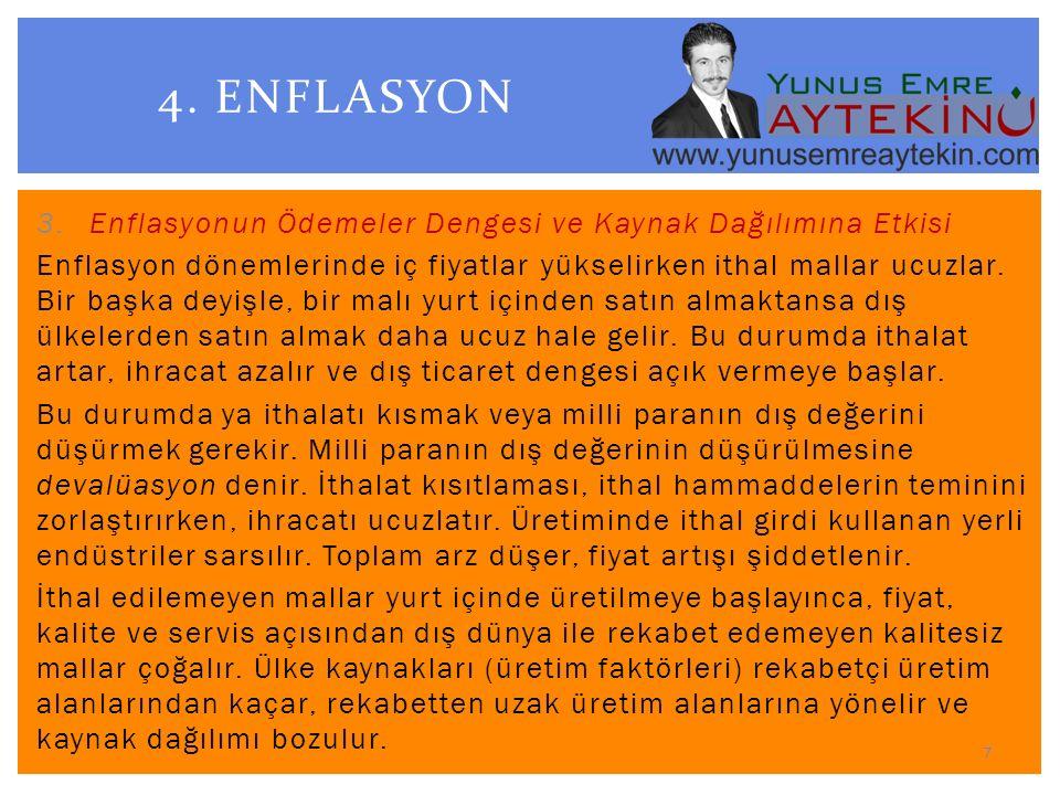 4. ENFLASYON Enflasyonun Ödemeler Dengesi ve Kaynak Dağılımına Etkisi