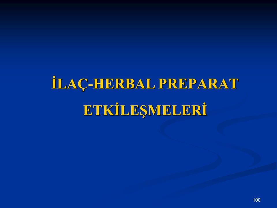 İLAÇ-HERBAL PREPARAT ETKİLEŞMELERİ