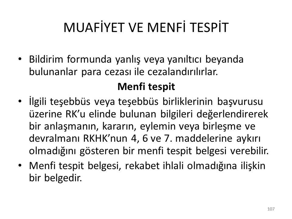 MUAFİYET VE MENFİ TESPİT