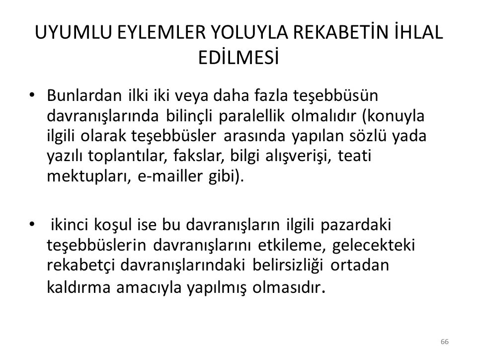 UYUMLU EYLEMLER YOLUYLA REKABETİN İHLAL EDİLMESİ