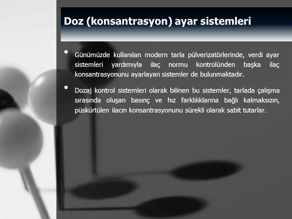 Doz (konsantrasyon) ayar sistemleri