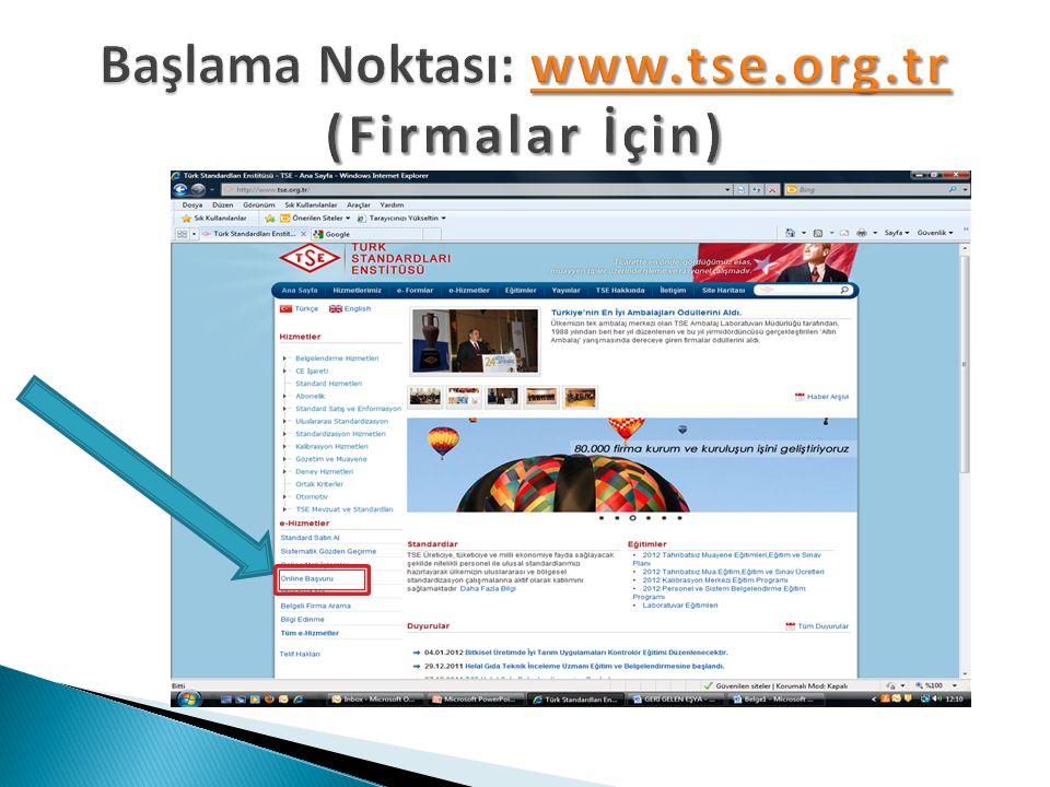 Başlama Noktası: www.tse.org.tr (Firmalar İçin)