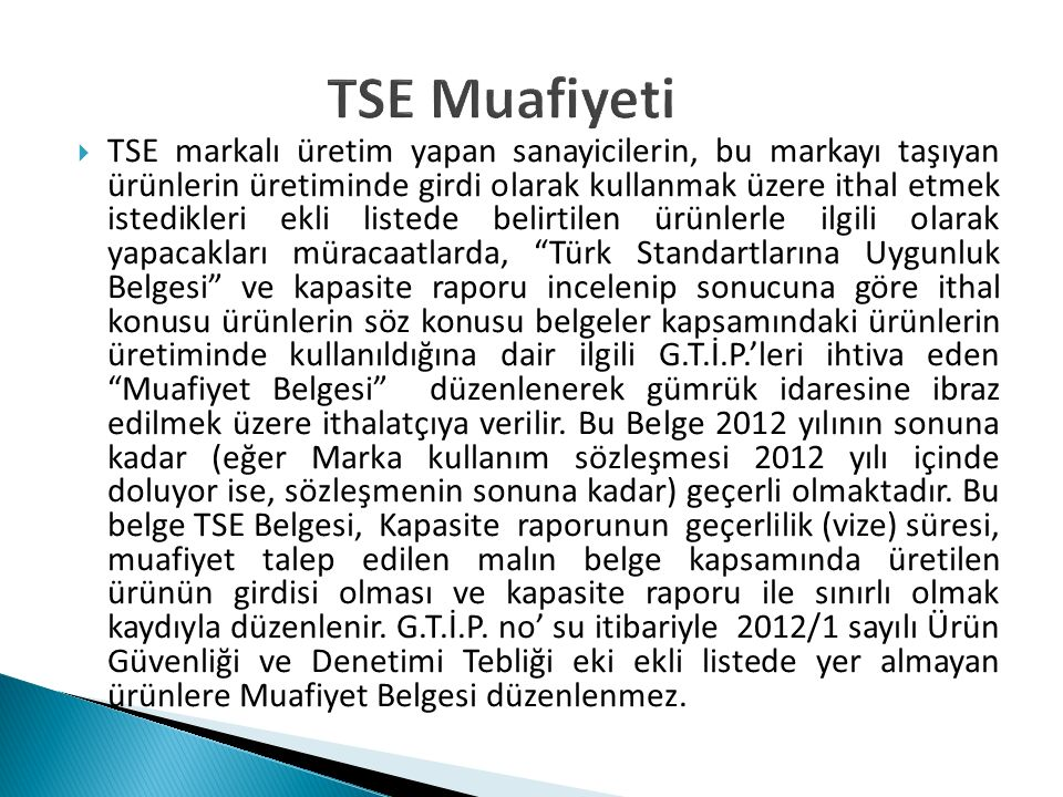 TSE Muafiyeti