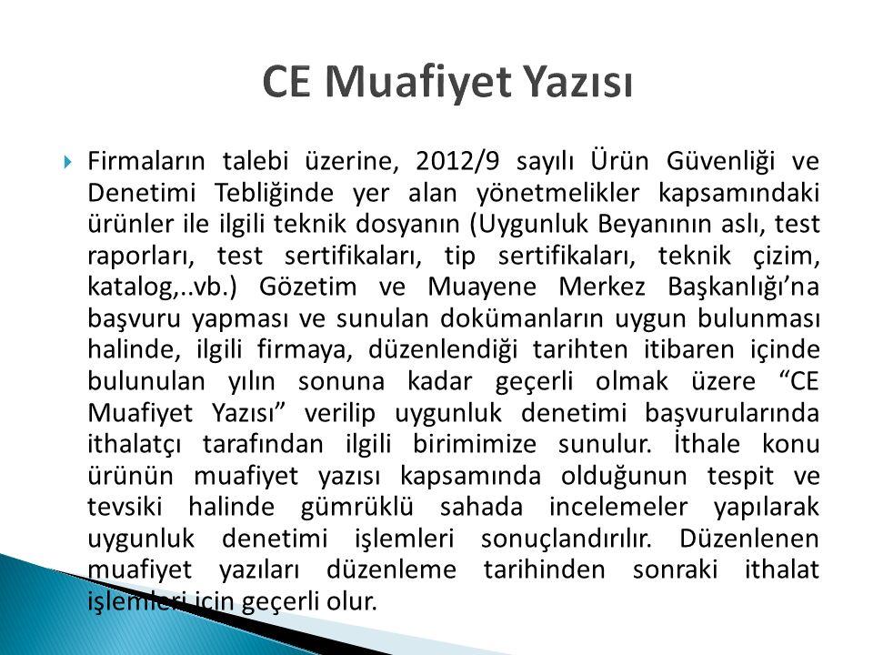 CE Muafiyet Yazısı