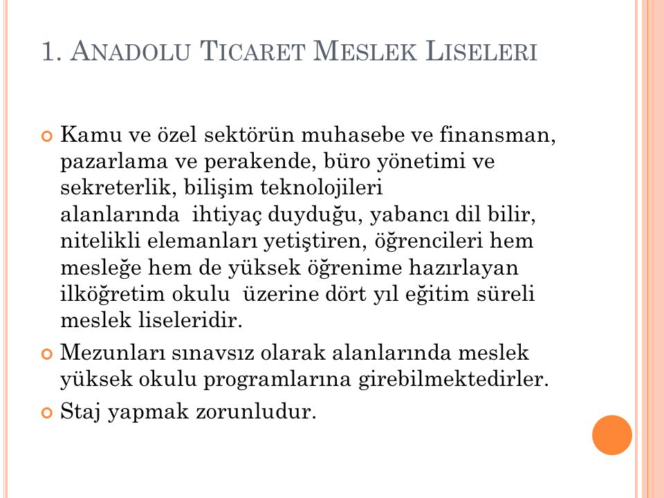 1. Anadolu Ticaret Meslek Liseleri
