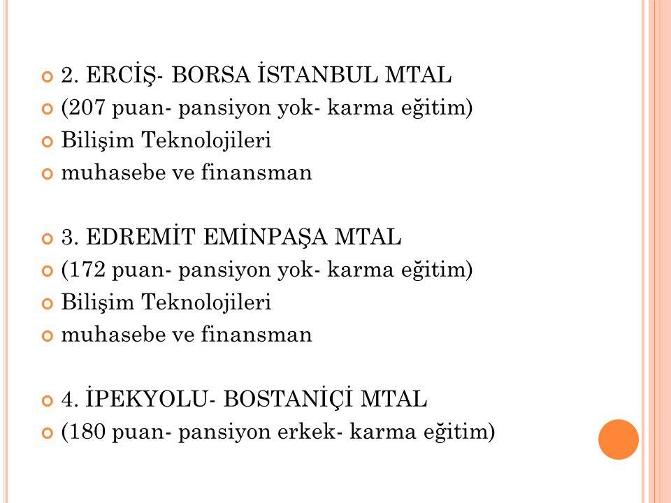2. ERCİŞ- BORSA İSTANBUL MTAL