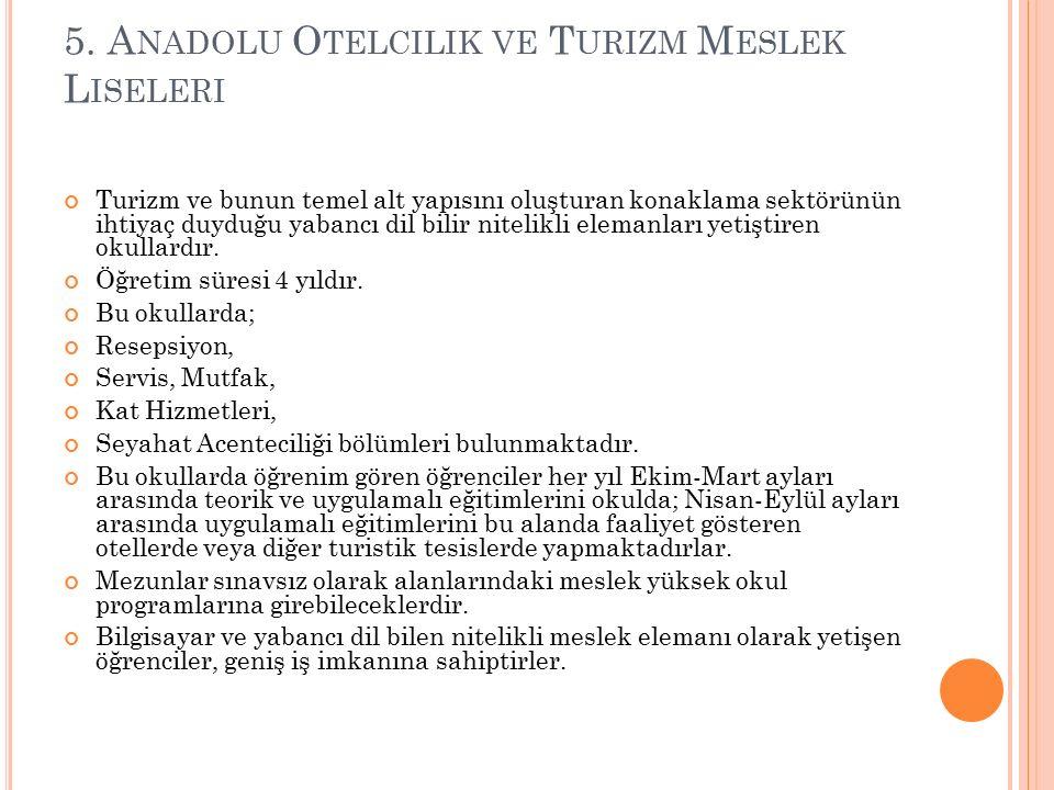 5. Anadolu Otelcilik ve Turizm Meslek Liseleri