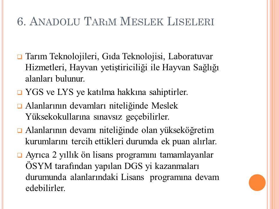 6. Anadolu Tarım Meslek Liseleri