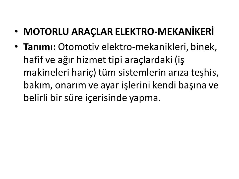 MOTORLU ARAÇLAR ELEKTRO-MEKANİKERİ