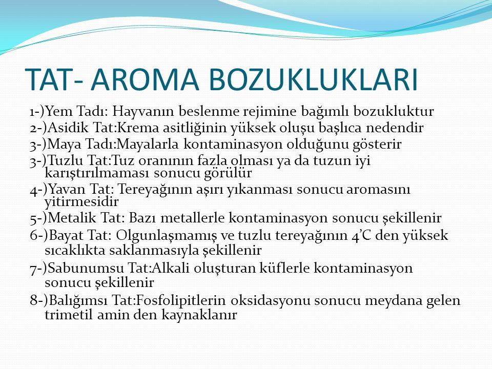 TAT- AROMA BOZUKLUKLARI
