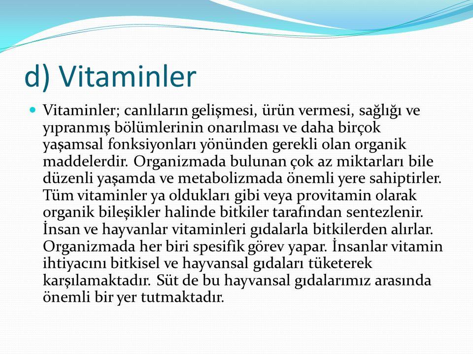 d) Vitaminler