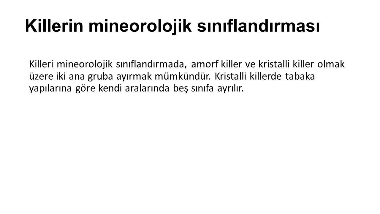 Killerin mineorolojik sınıflandırması