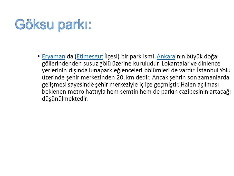 Göksu parkı: