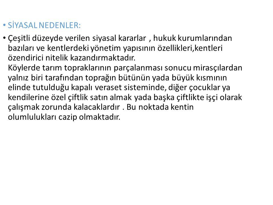SİYASAL NEDENLER:
