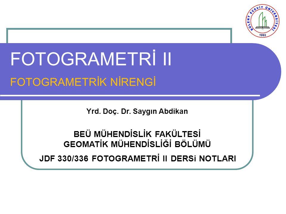 FOTOGRAMETRİ II FOTOGRAMETRİK NİRENGİ