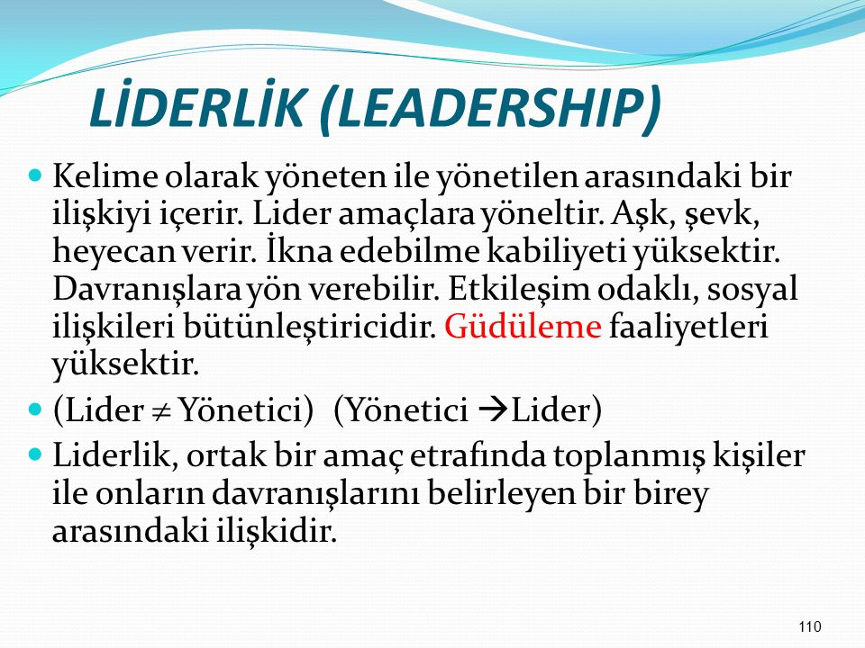 LİDERLİK (LEADERSHIP)