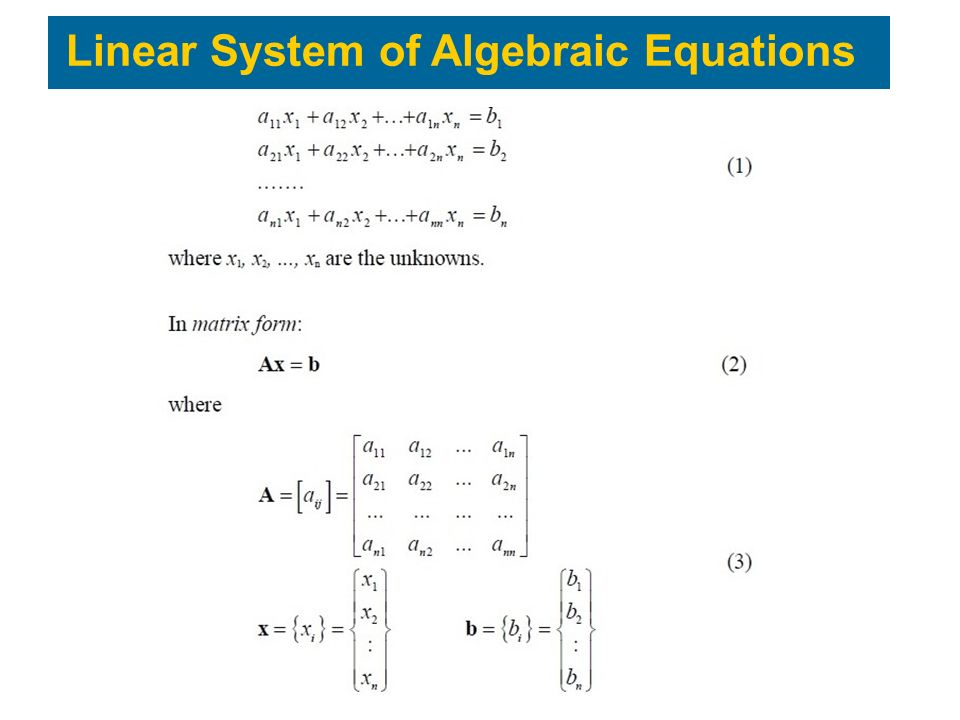 Linear System of Algebraic Equations