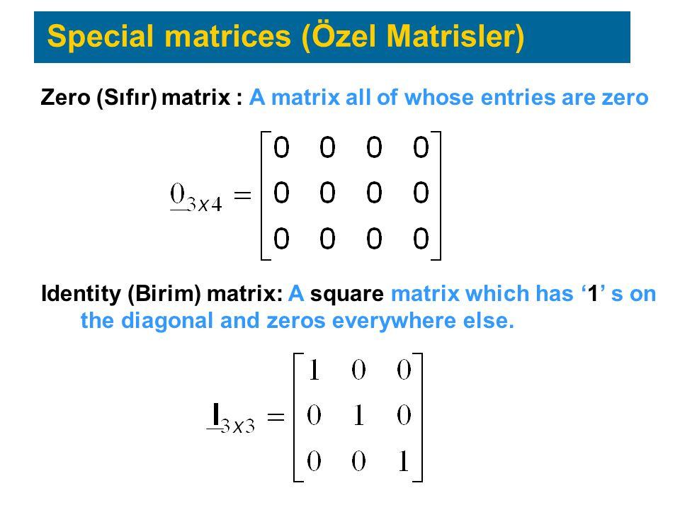 Special matrices (Özel Matrisler)