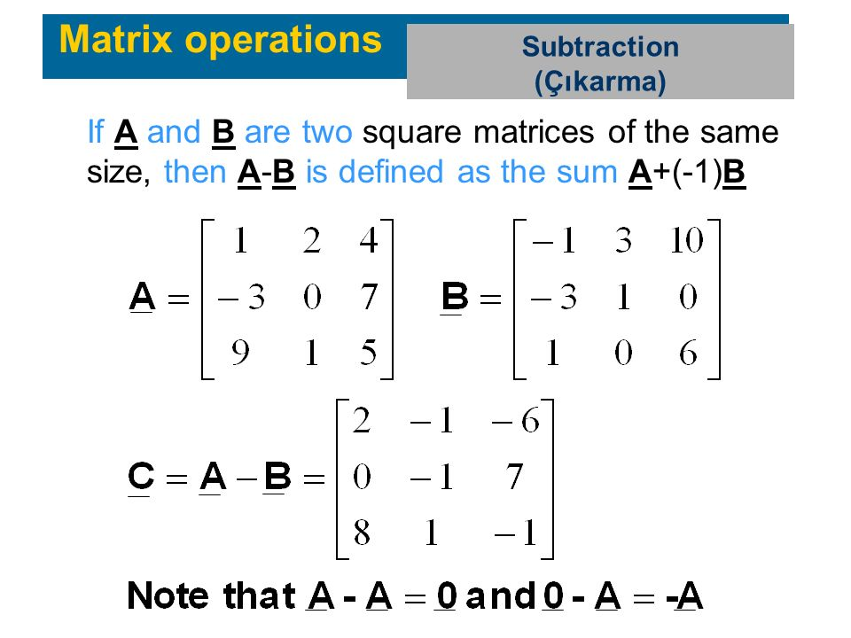 Matrix operations Subtraction.