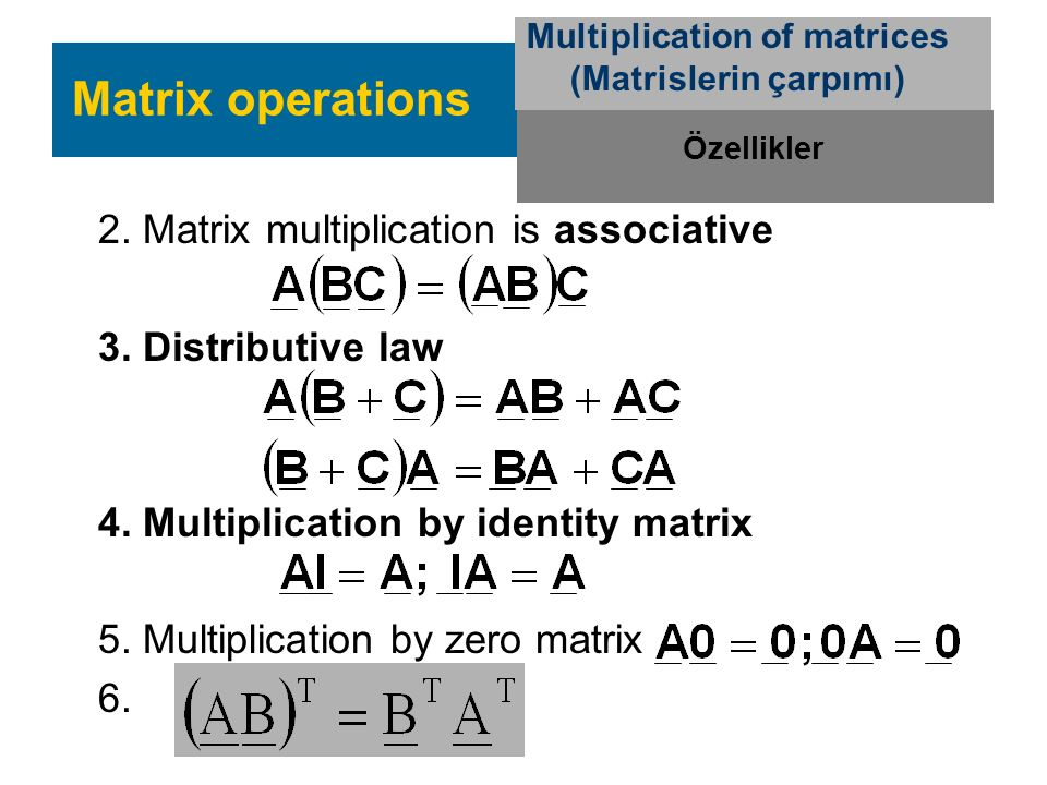 Multiplication of matrices (Matrislerin çarpımı)