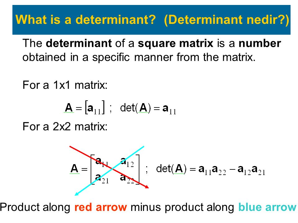 What is a determinant (Determinant nedir )
