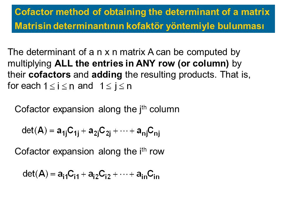 Cofactor method of obtaining the determinant of a matrix