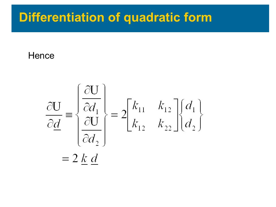 Differentiation of quadratic form