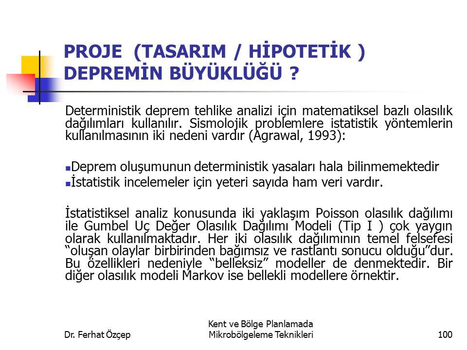 PROJE (TASARIM / HİPOTETİK ) DEPREMİN BÜYÜKLÜĞÜ