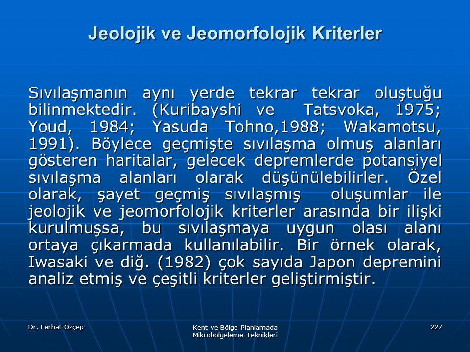 Jeolojik ve Jeomorfolojik Kriterler
