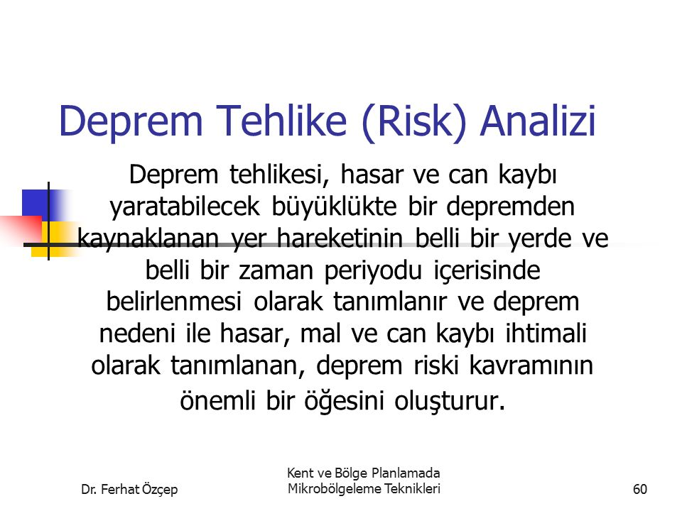 Deprem Tehlike (Risk) Analizi