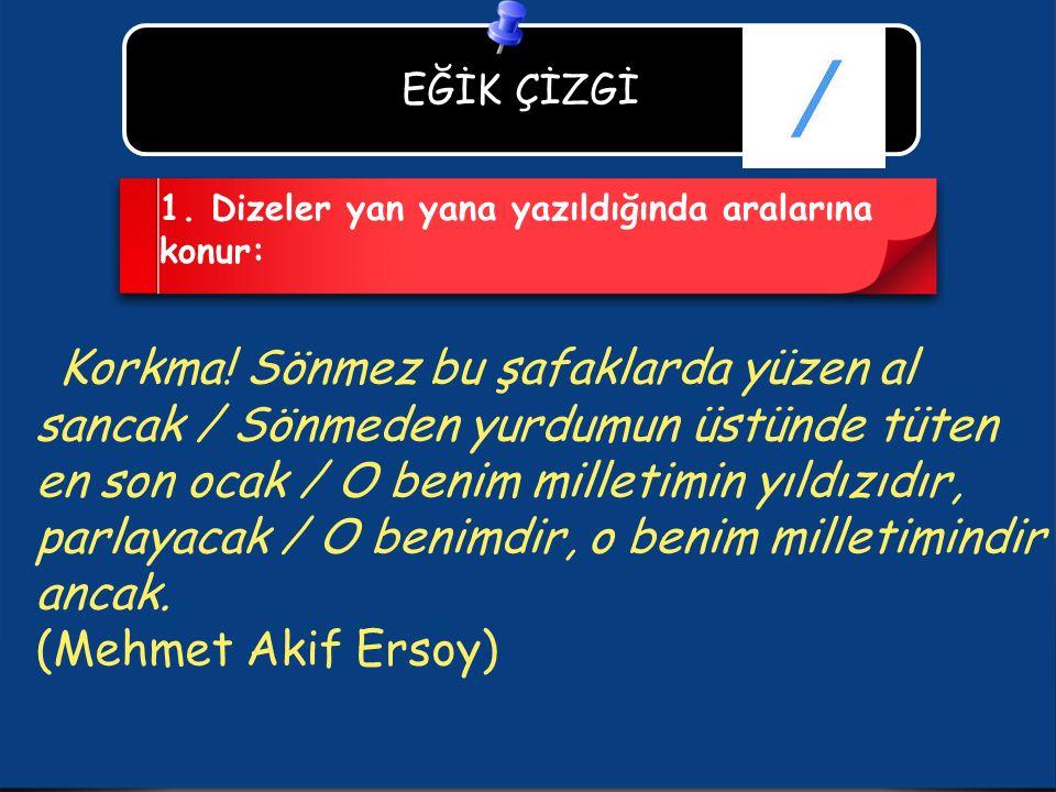 (Mehmet Akif Ersoy) EĞİK ÇİZGİ