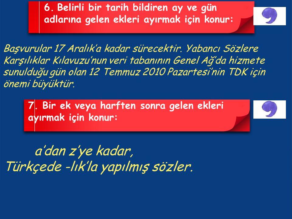 Türkçede -lık'la yapılmış sözler.
