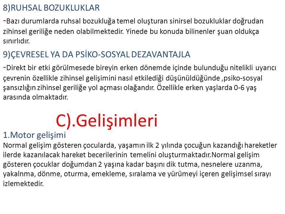 8)RUHSAL BOZUKLUKLAR