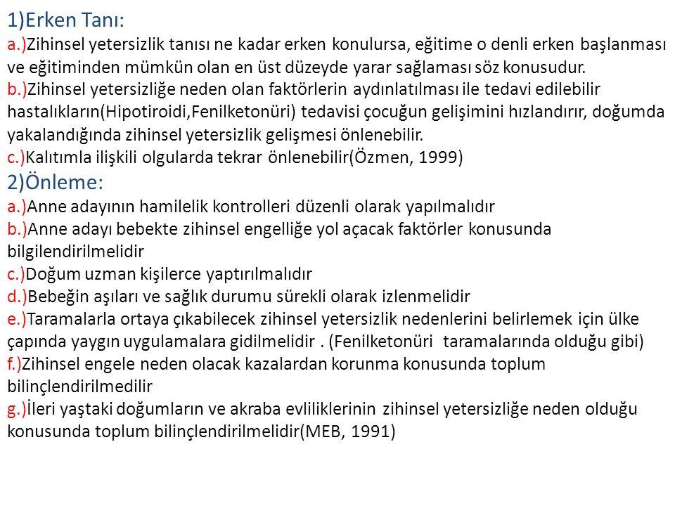 1)Erken Tanı: