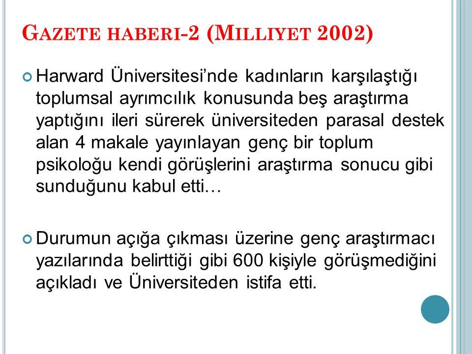 Gazete haberi-2 (Milliyet 2002)