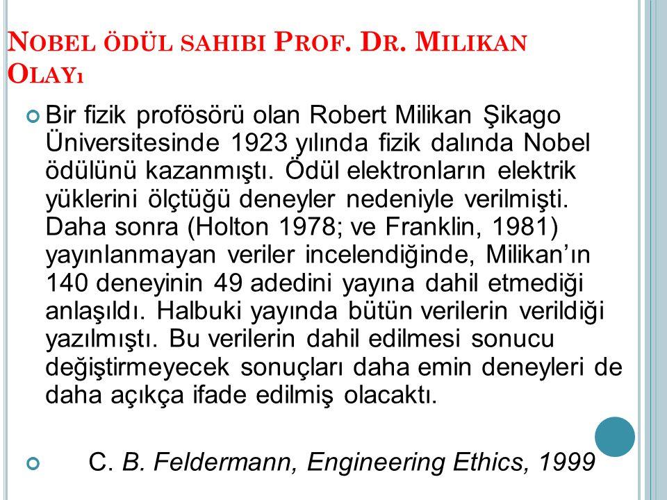 Nobel ödül sahibi Prof. Dr. Milikan Olayı