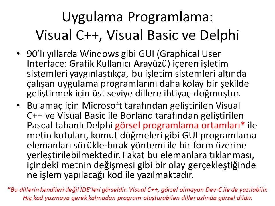 Uygulama Programlama: Visual C++, Visual Basic ve Delphi