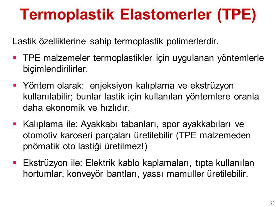 Termoplastik Elastomerler (TPE)