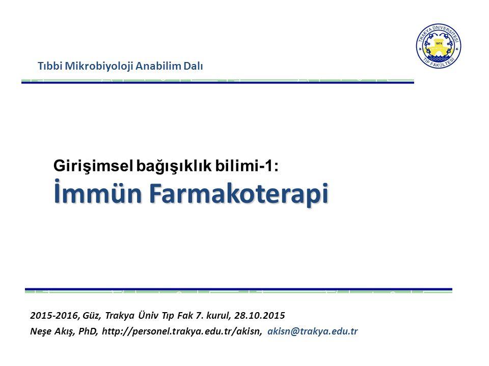 İmmün Farmakoterapi Girişimsel bağışıklık bilimi-1: