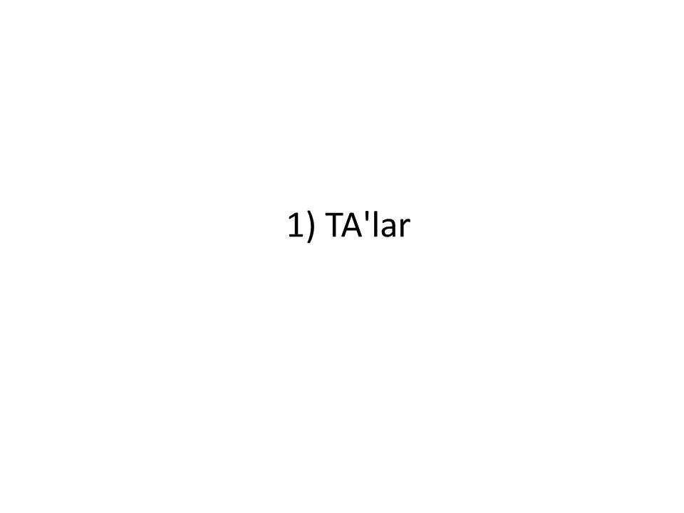 1) TA lar