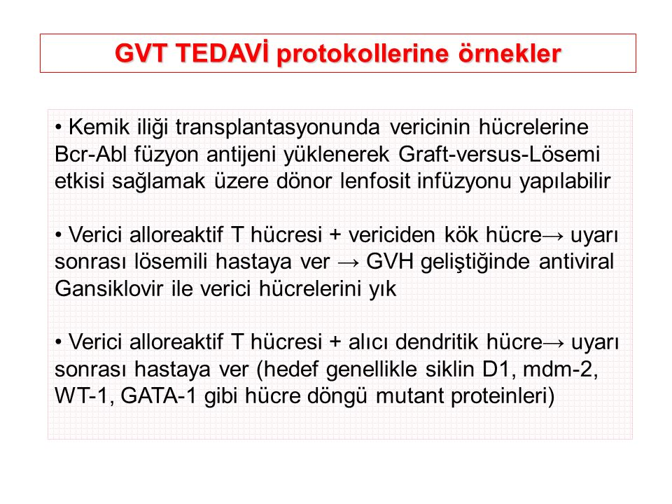GVT TEDAVİ protokollerine örnekler
