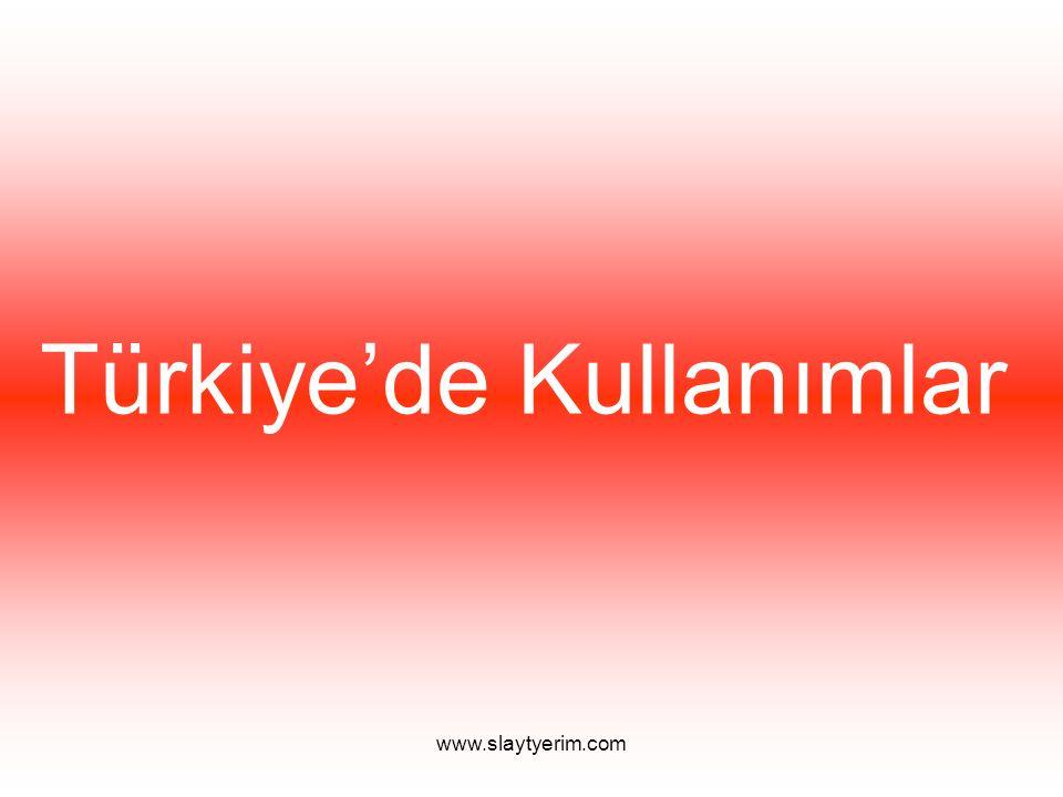 Türkiye'de Kullanımlar