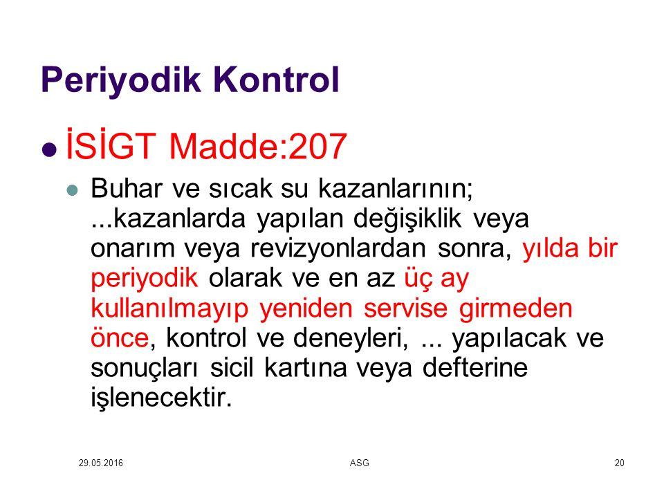 Periyodik Kontrol İSİGT Madde:207