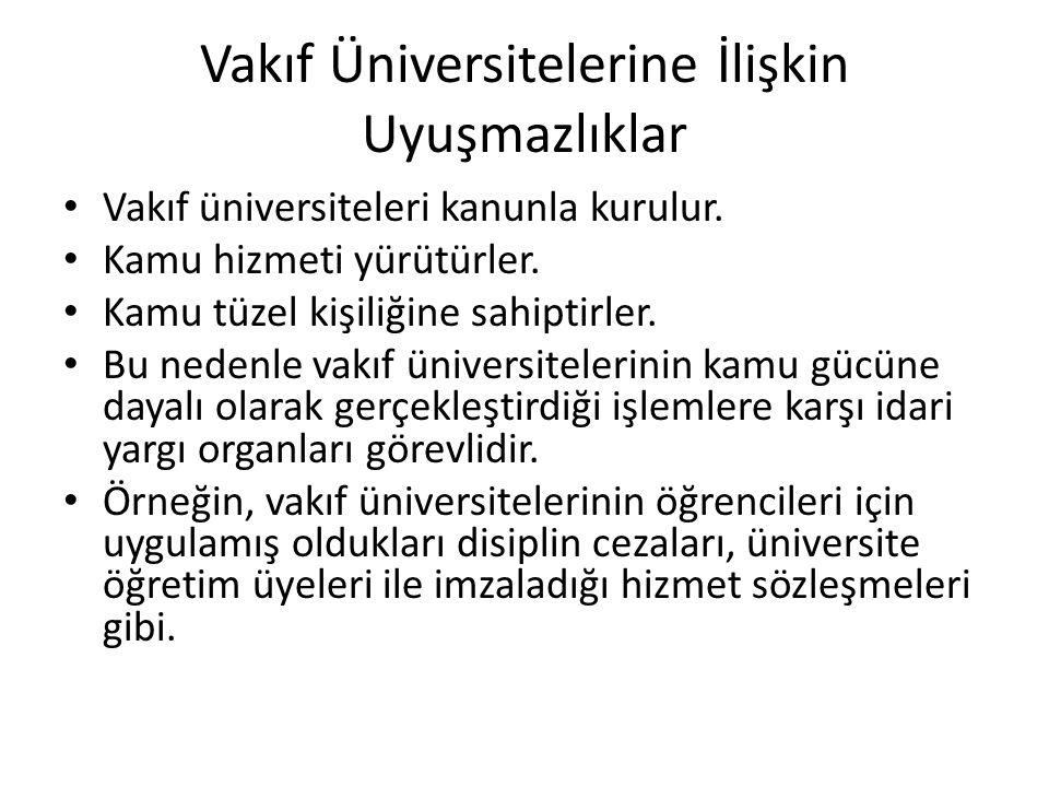 Vakıf Üniversitelerine İlişkin Uyuşmazlıklar