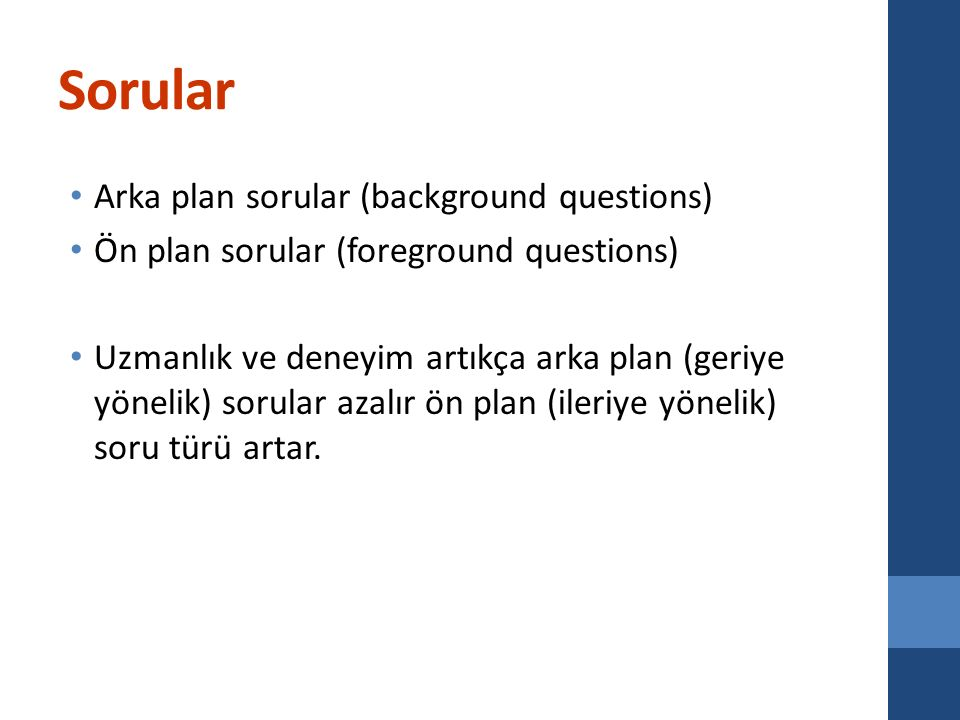 Sorular Arka plan sorular (background questions)